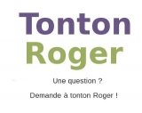 Une question ? Demande à tonton Roger !